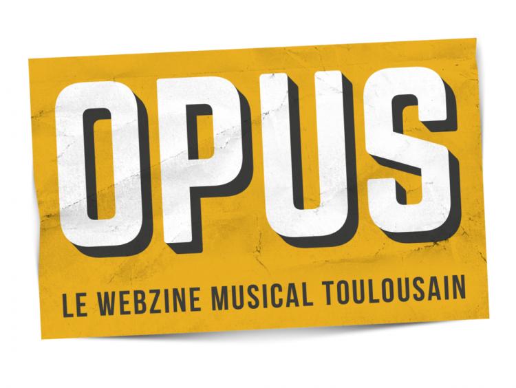 Opus Musiques, Webzine Musical Toulousain